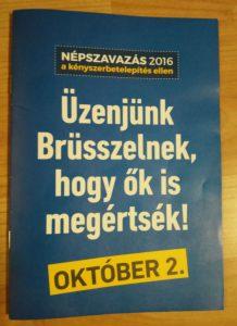 Üzenjük Brüsszelnek, hogy ők is megértsék